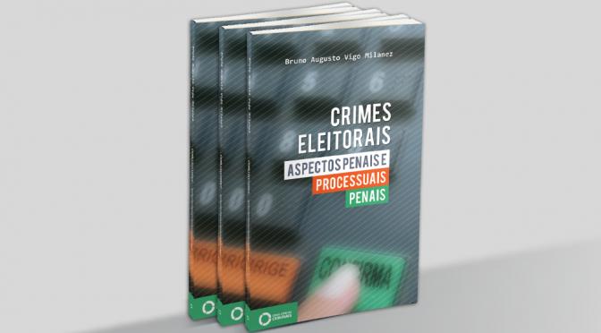 Quer se atualizar sobre crimes eleitorais?